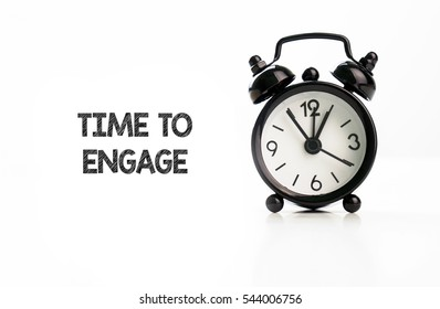 TIME TO ENGAGE