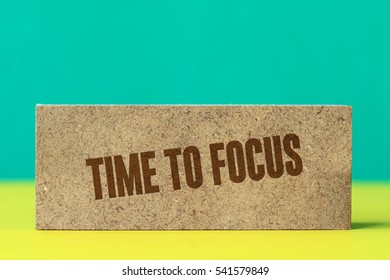 Time To Focus, Business Concept