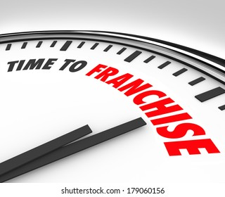 Time to Franchise Words Clock New Business License Brand