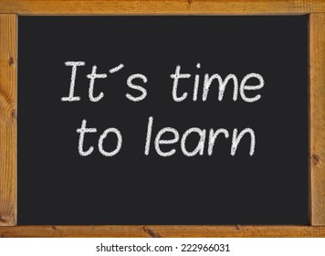 It�´s time to learn written on a blackboard
