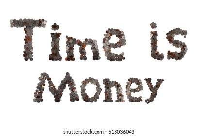 Time is money concept. Words made of coins. American money.