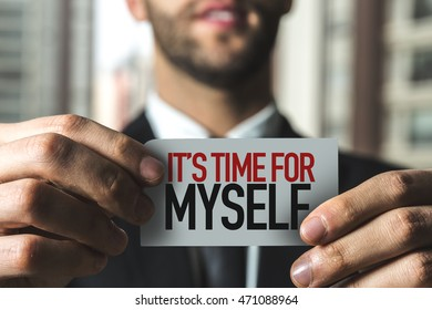 Its Time for Myself