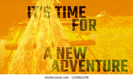 time for new adventure slogan on image with ruined wooden rope bridge in forest, free font is used