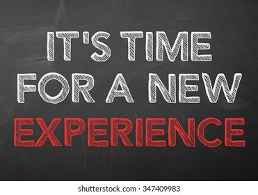 It's time for a new experience