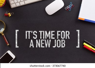 IT'S TIME FOR A NEW JOB CONCEPT ON BLACKBOARD