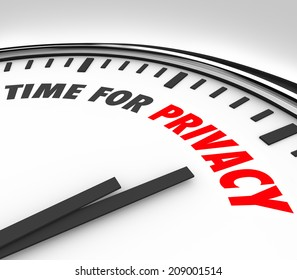 Time for Privacy words on a 3d clock face sensitive personal information data safety