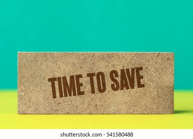 Time To Save, Business Concept