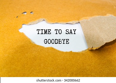 Time to say goodbye text on brown envelope