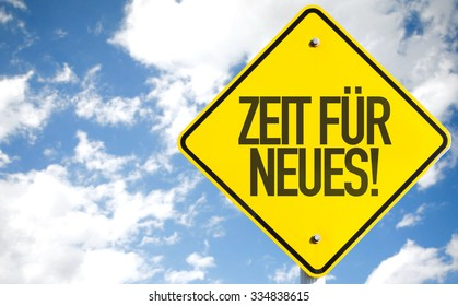 Time For Something New (in German) sign with sky background