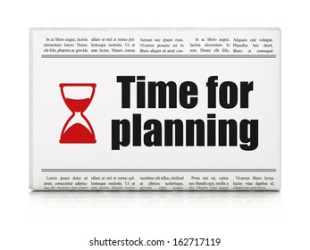 Timeline news concept: newspaper headline Time for Planning and Hourglass icon on White background, 3d render