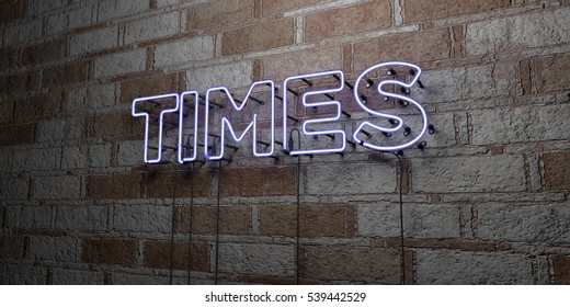 TIMES - Glowing Neon Sign on stonework wall - 3D rendered royalty free stock illustration.  Can be used for online banner ads and direct mailers.