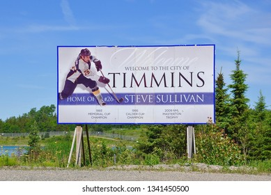 Timmins, Canada - June 27, 2018: Signboard of Welcome to the City of Timmins Home of #26 Steve Sullivan.