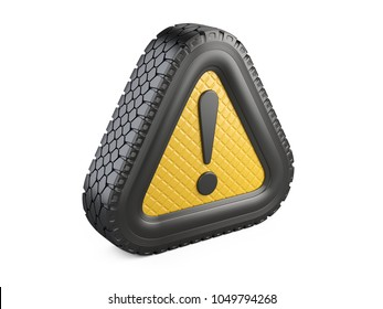 From tire warning attention sign with exclamation mark symbol. 3d illustration isolated on white background.
