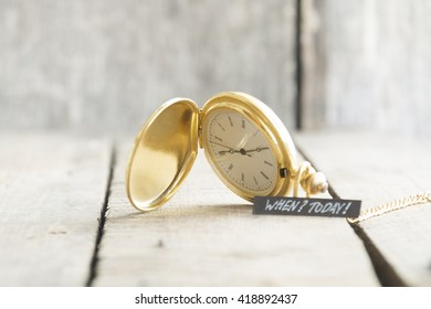 Today idea, text and pocket watch.