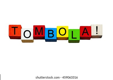 Tombola sign / word banner for raffles, lottery, fetes and shows - isolated on white background.