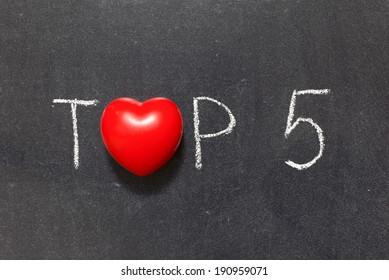 top 5 phrase handwritten on chalkboard with heart symbol instead of O