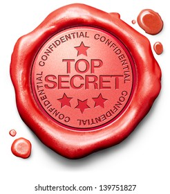 top secret confidential and classified information private property or information red wax seal stamp