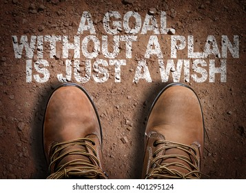 Top View of Boot on the trail with the text: A Goal Without a Plan Is Just a Wish