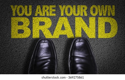 Top View of Business Shoes on the floor with the text: You Are Your Own Brand