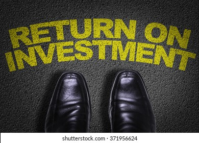 Top View of Business Shoes on the floor with the text: Return On Investment