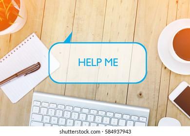 Top View Desk Concept : HELP ME