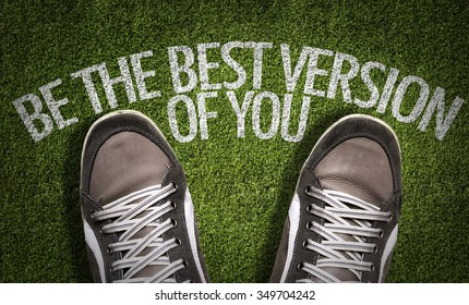 Top View of Sneakers on the grass with the text: Be The Best Version of You