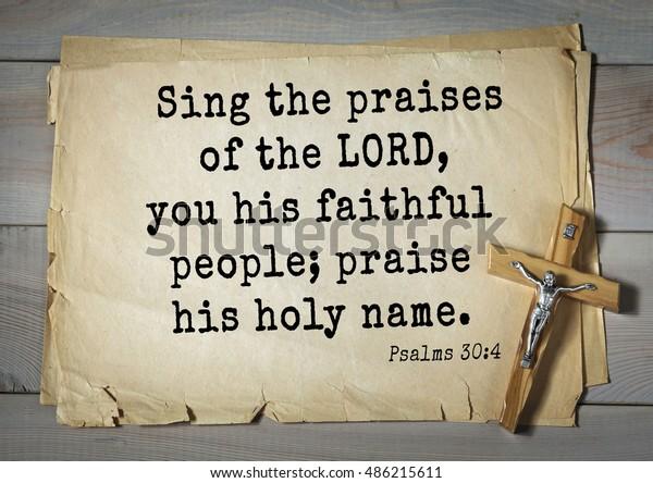 Top1000 Bible Verses Psalms Sing Praises Stock Photo (Edit