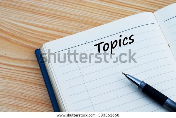 Topics text written on a diary