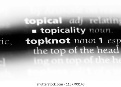 topknot word in a dictionary. topknot concept.