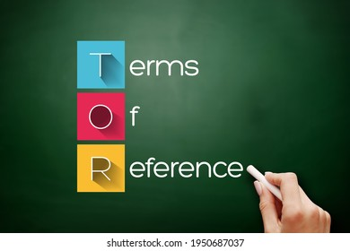 TOR - Terms of Reference acronym, business concept background on blackboard