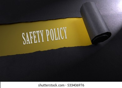 Torn paper with lighting render from right with word of safety policy . Occupational safety & health concept.