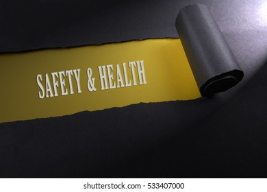 Torn paper with lighting render from right with word of safety & health . Occupational safety & health concept.