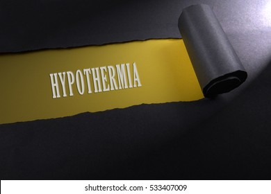 Torn paper with lighting render from right with word of hypothermia . Occupational safety & health concept.