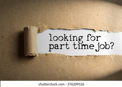 Torn paper with word looking for part time job