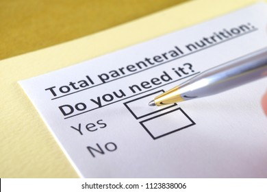 Total parenteral nutrition: do you need it ? yes or no