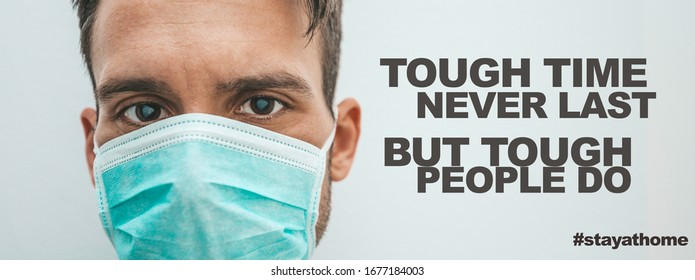 Tough time never last but tough people do. Coronavirus quotes