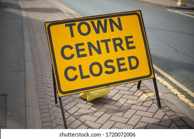 town centre closed sign during coronavirus outbreak lockdown