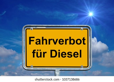 town sign with the german words driving ban for diesel