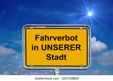 town sign with the german words driving ban in our city