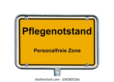 town sign with the german words nursing shortage and personnel free zone