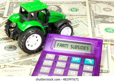 Tractor, calculator and farm subsidy
