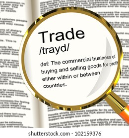 Trade Definition Magnifier Shows Import And Export Of Goods
