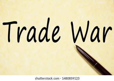 Trade war text write on paper