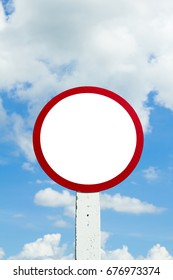 Traffic circular or circle sign and white free space for text or symbol on blue sky and clouds or natural background, Big white blank on nature background, Beautiful sign and empty space