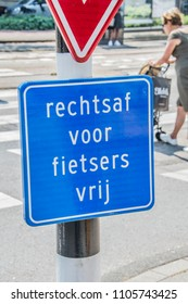 Traffic Sign Bicycles Can Continue And Go Right At Amsterdam The Netherlands 2018
