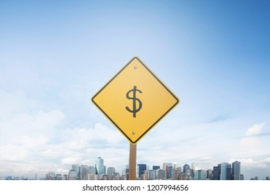 Traffic sign concept dollar sign
