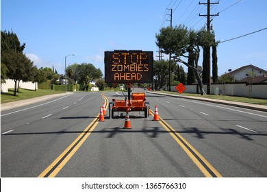 Traffic Sign. Electronic Traffic Sign.  Stop Zombies Ahead Sign. Zombie Attack sign.