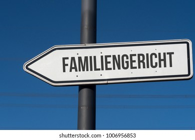 A traffic sign with the german word for family court