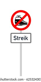 Traffic sign railway crossing with additional sign and german text for strike