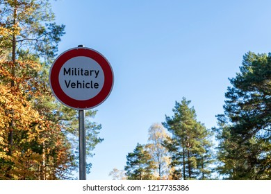Traffic signs No transit for military vehicles